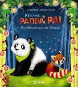 Cover-Bild zu Hula, Saskia: Kleiner Panda Pai - Ein Freund aus der Fremde