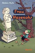 Cover-Bild zu Hula, Saskia: Ein Denkmal für Frau Hasenohr (eBook)