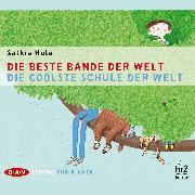 Cover-Bild zu Hula, Saskia: Die beste Bande der Welt / Die coolste Schule der Welt (Audio Download)