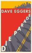 Cover-Bild zu Die Parade von Eggers, Dave