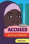 Cover-Bild zu Accused: My Story of Injustice (I, Witness) (eBook) von Bah, Adama