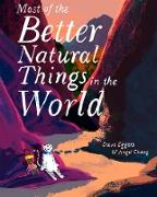 Cover-Bild zu Most of the Better Natural Things in the World (eBook) von Eggers, Dave