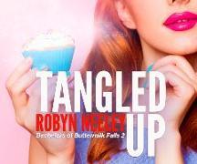 Cover-Bild zu Tangled Up von Neeley, Robyn