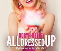 Cover-Bild zu All Dressed Up von Neeley, Robyn