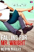 Cover-Bild zu Falling for Mr. Wright (eBook) von Neeley, Robyn