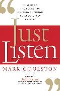 Cover-Bild zu Just Listen von Goulston, Mark