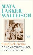 Cover-Bild zu Briefe nach Breslau von Lasker-Wallfisch, Maya