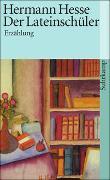 Cover-Bild zu Der Lateinschüler von Hesse, Hermann