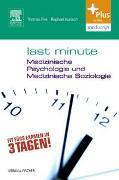 Cover-Bild zu Last Minute Medizinische Psychologie und medizinische Soziologie von Fink, Thomas