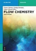 Cover-Bild zu Flow Chemistry - Applications (eBook) von Darvas, Ferenc (Hrsg.)