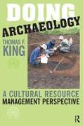 Cover-Bild zu Doing Archaeology (eBook) von King, Thomas F