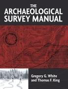 Cover-Bild zu The Archaeological Survey Manual (eBook) von White, Gregory G