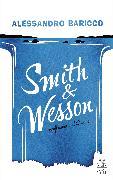 Cover-Bild zu Baricco, Alessandro: Smith & Wesson (eBook)