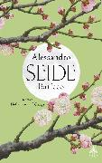 Cover-Bild zu Baricco, Alessandro: Seide (eBook)