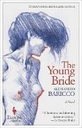 Cover-Bild zu Baricco, Alessandro: The Young Bride (eBook)