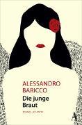 Cover-Bild zu Baricco, Alessandro: Die junge Braut