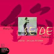 Cover-Bild zu Baricco, Alessandro: Seide (Ungekürzt) (Audio Download)