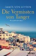 Cover-Bild zu Leyden, James von: Die Vermissten von Tanger (eBook)
