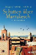 Cover-Bild zu Leyden, James von: Schatten über Marrakesch (eBook)