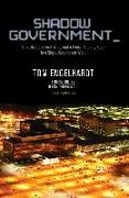 Cover-Bild zu Engelhardt, Tom: Shadow Government: Surveillance, Secret Wars, and a Global Security State in a Single-Superpower World