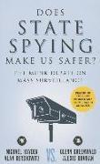 Cover-Bild zu Hayden, Michael: Does State Spying Make Us Safer?: The Munk Debate on Mass Surveillance