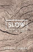 Cover-Bild zu McAlary, Brooke: Slow