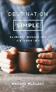 Cover-Bild zu McAlary, Brooke: Destination Simple (eBook)