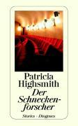 Cover-Bild zu Highsmith, Patricia: Der Schneckenforscher