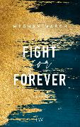 Cover-Bild zu Fight for Forever von March, Meghan
