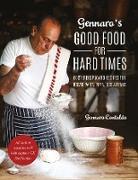 Cover-Bild zu Gennaro's Good Food for Hard Times (eBook) von Contaldo, Gennaro