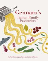 Cover-Bild zu Gennaro's Italian Family Favourites von Contaldo, Gennaro