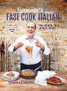 Cover-Bild zu Gennaro's Fast Cook Italian (eBook) von Contaldo, Gennaro