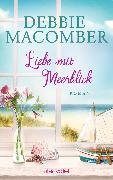 Cover-Bild zu Macomber, Debbie: Liebe mit Meerblick (eBook)