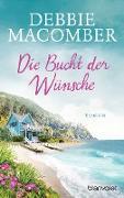 Cover-Bild zu Macomber, Debbie: Die Bucht der Wünsche (eBook)