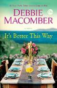 Cover-Bild zu Macomber, Debbie: It's Better This Way (eBook)