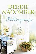 Cover-Bild zu Macomber, Debbie: Frühlingsmagie (eBook)