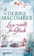 Cover-Bild zu Macomber, Debbie: Leise rieselt das Glück