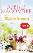 Cover-Bild zu Macomber, Debbie: Rosenstunden (eBook)