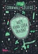 Cover-Bild zu Cornwall College, Band 2: Wem kann Cara trauen? von Harper, Annika