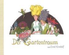 Cover-Bild zu Kreidolf, Ernst: Der Gartentraum