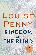 Cover-Bild zu Kingdom of the Blind (eBook) von Penny, Louise