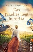 Cover-Bild zu Das Paradies liegt in Afrika von Ligensa, Elfie