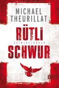 Cover-Bild zu Rütlischwur von Theurillat, Michael