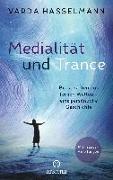 Cover-Bild zu Medialität und Trance von Hasselmann, Varda