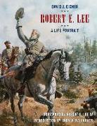 Cover-Bild zu Robert E. Lee: A Life Portrait von Eicher, David J.