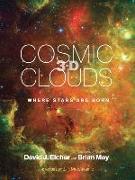 Cover-Bild zu Cosmic Clouds 3-D: Where Stars Are Born von Eicher, David J.