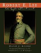Cover-Bild zu Robert E. Lee (eBook) von Eicher, David J.