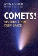 Cover-Bild zu Comets!: Visitors from Deep Space von Eicher, David J.