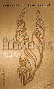 Cover-Bild zu Dark Elements 4 - Glühende Gefühle von Armentrout, Jennifer L.