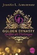 Cover-Bild zu Golden Dynasty - Größer als Verlangen von Armentrout, Jennifer L.